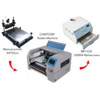 China Desktop SMT Production Line Solder Paste Screen Printer CHMT530P Pick And Place Machine SMT Reflow Oven BRT-420 wholesale